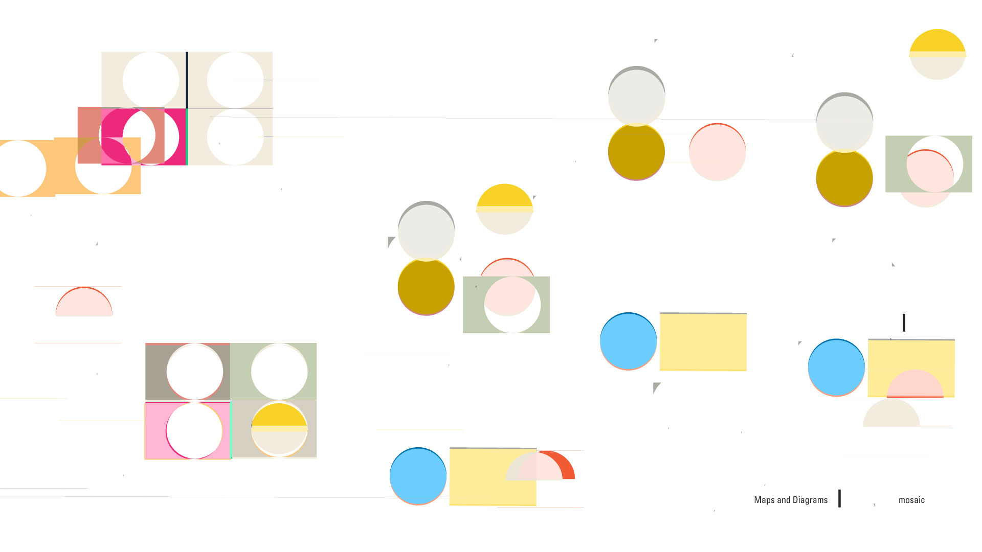 Maps and Diagrams – Mosaic